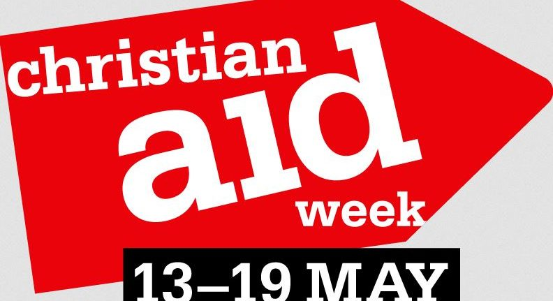 Christian Aid  Week – 13-19 May 2018