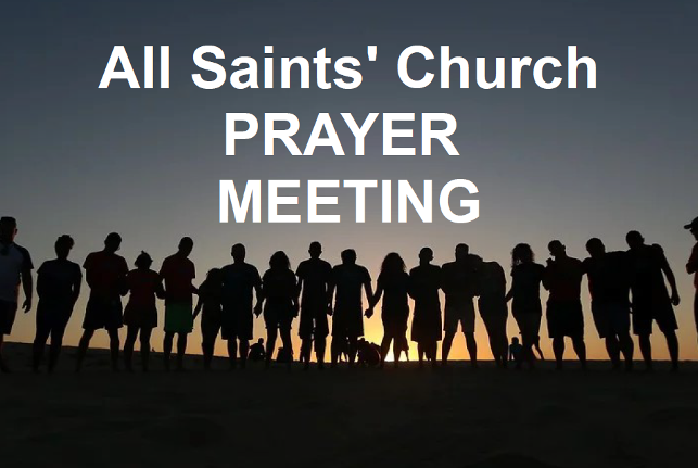 Prayer Meeting – Monday 27 January 2020, 7.30pm