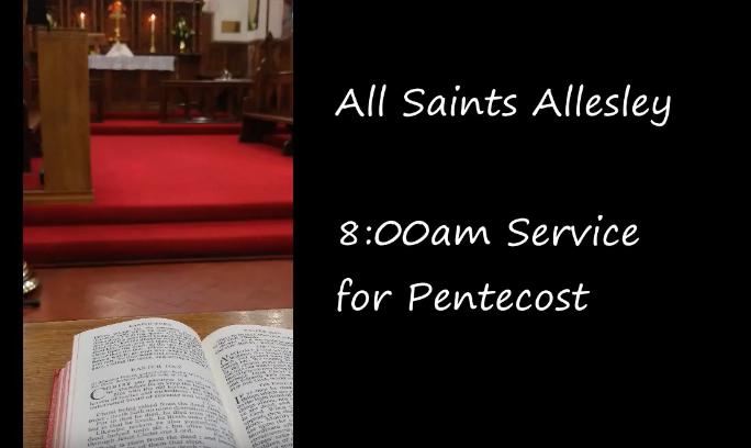 Sunday Service Pentecost – 31 May 2020 at 8am