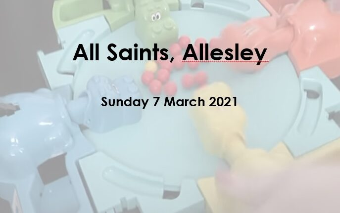 All Saints' Services – Sunday 7th March 2021