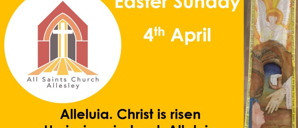 Easter Sunday Service – 10am 4th April 2021