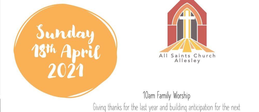 All Saints' Services – Sunday 18th April 2021