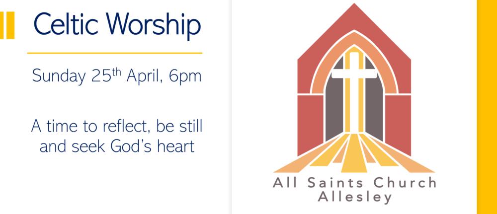 All Saints' 6pm Celtic Service – Sunday 25th April